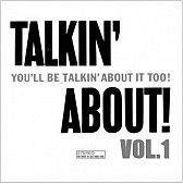 talkin' about vol.1