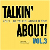 Talkin' about vol.3
