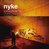 nyke Exhibition 「fk」