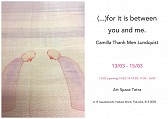 Camilla Thanh Men Lundquist 個展 「(…)for it is between you and me.」