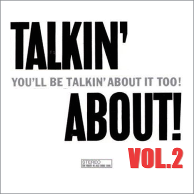 talkin' about vol.2